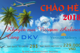 KHUYẾN MẠI CHÀO HÈ 2018 - VIETNAM AIRLINES